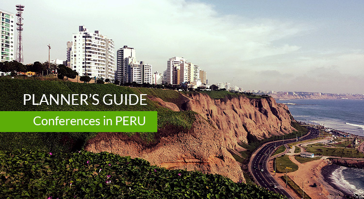 Planner's Guide to Organizing a Meeting, Conference, or Convention in Peru